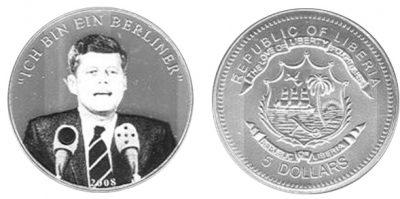 Liberia - 2008 - 5 Dollars - Kennedy Speaker Coin [ICH BIN EIN BENLINER] (BU)